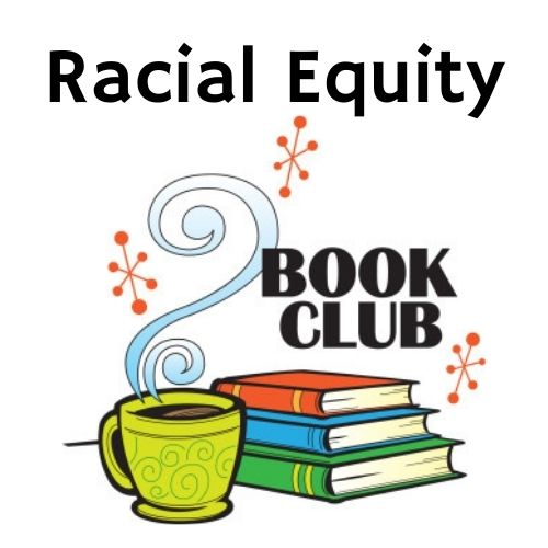 Racial Equity Book Club picture